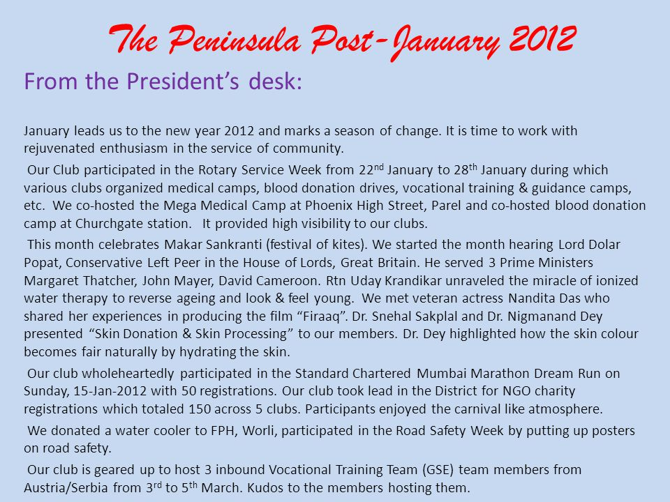 The Peninsula Post-January 2012 From the Presidents desk: January leads us to the new year 2012 and marks a season of change.