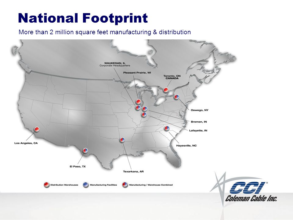 More than 2 million square feet manufacturing & distribution National Footprint