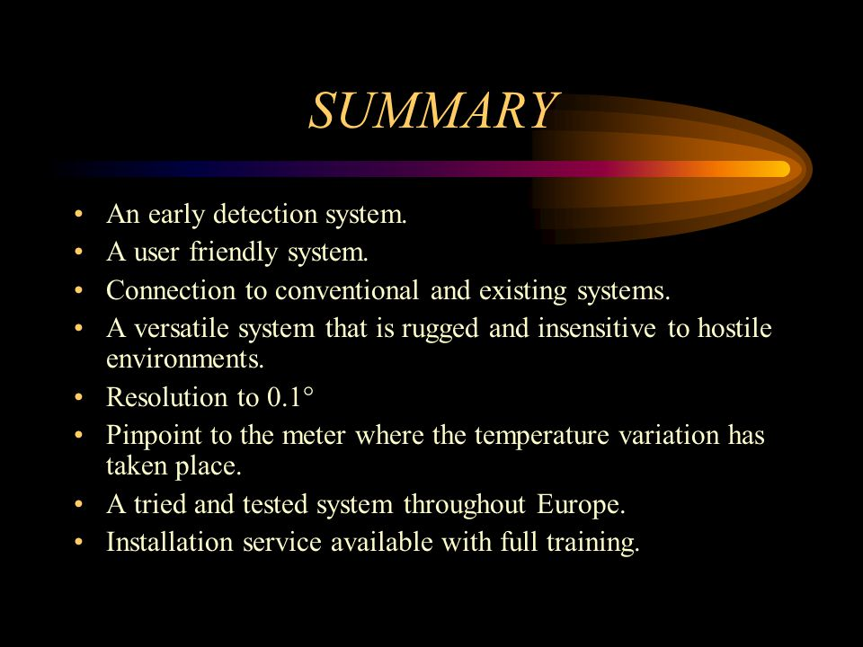 SUMMARY An early detection system. A user friendly system.