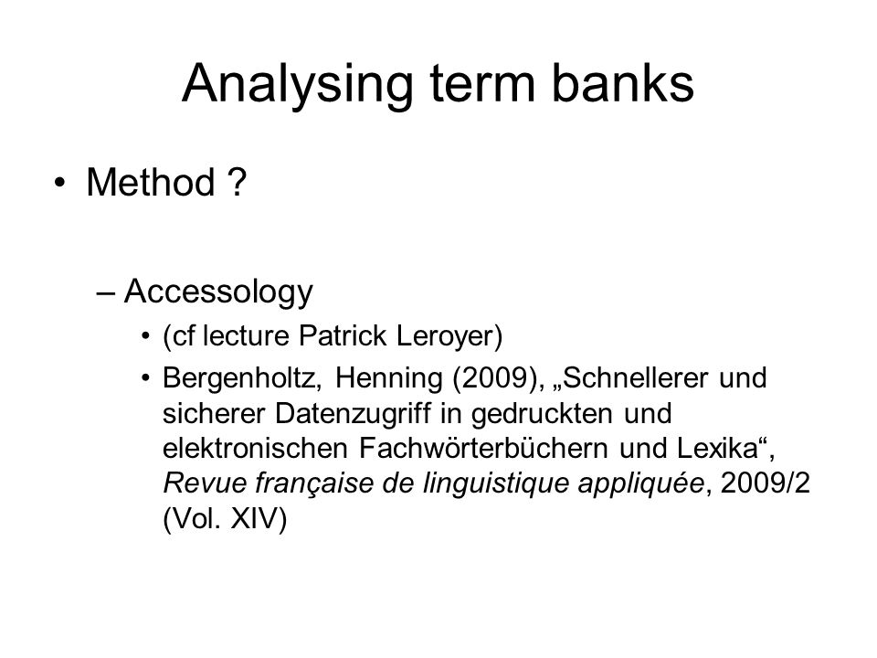 Analysing term banks Method .