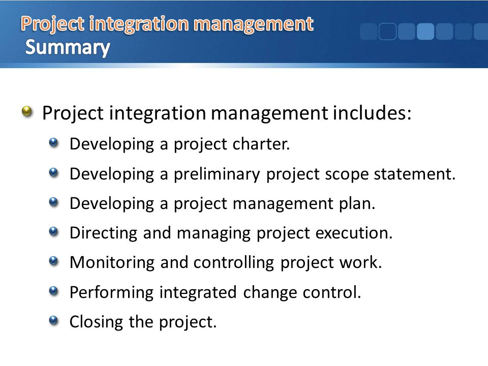 Project integration management includes: Developing a project charter.
