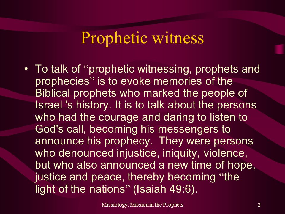 Mission in the Prophets Missiology: A Reflection  - ppt download
