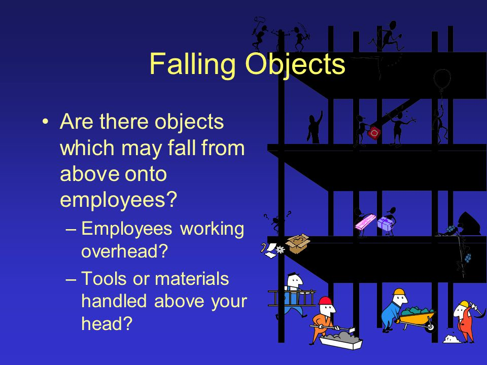 Identify the Hazards As you walk through the area and discuss work tasks with employees, look for the following hazards.