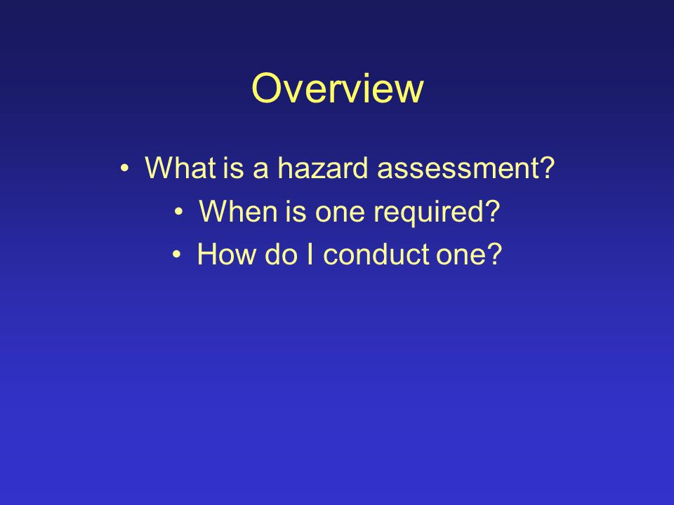 Conducting a Hazard Assessment by Virginia Tech Environmental, Health and Safety Services