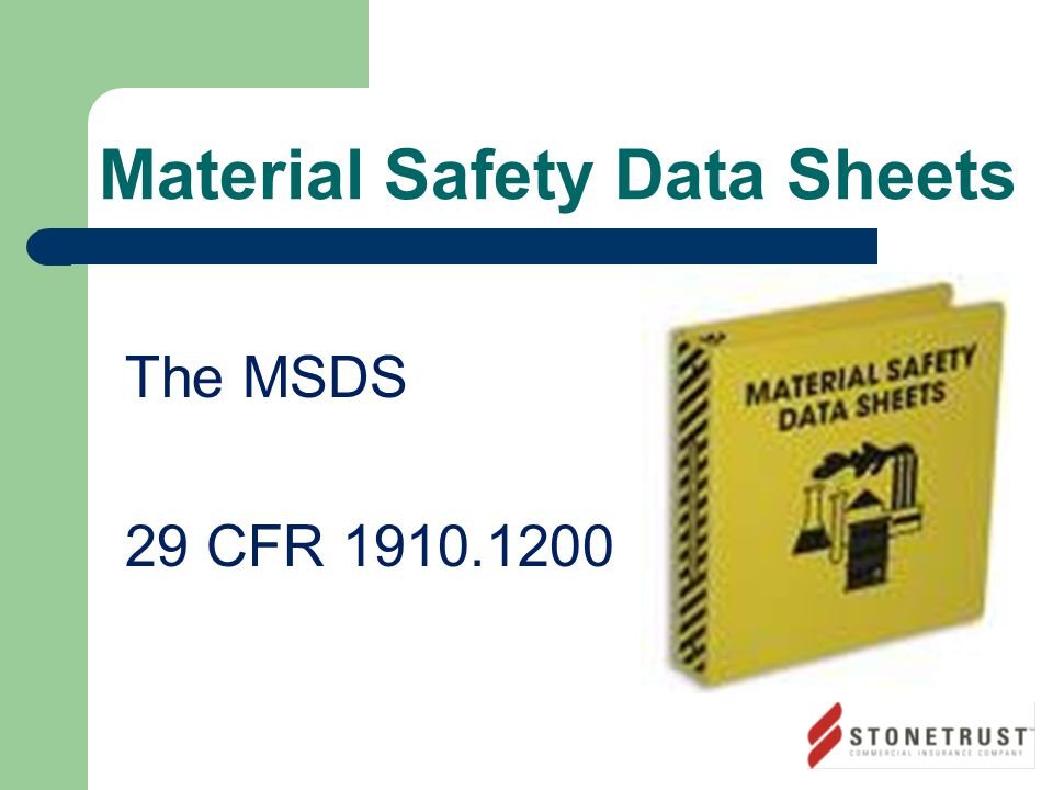 Material Safety Data Sheets The MSDS 29 CFR