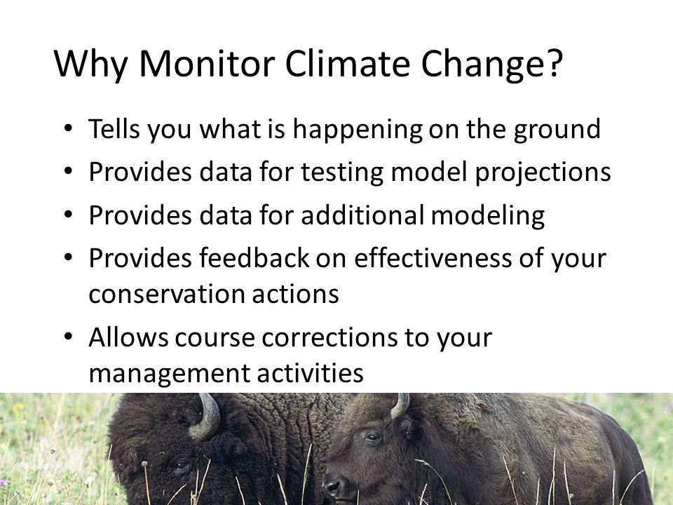 Why Monitor Climate Change.