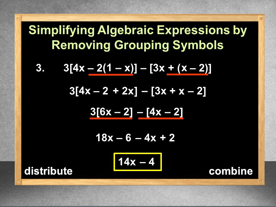 Grouping Symbols Chapter 19 Review The Distributive Property And