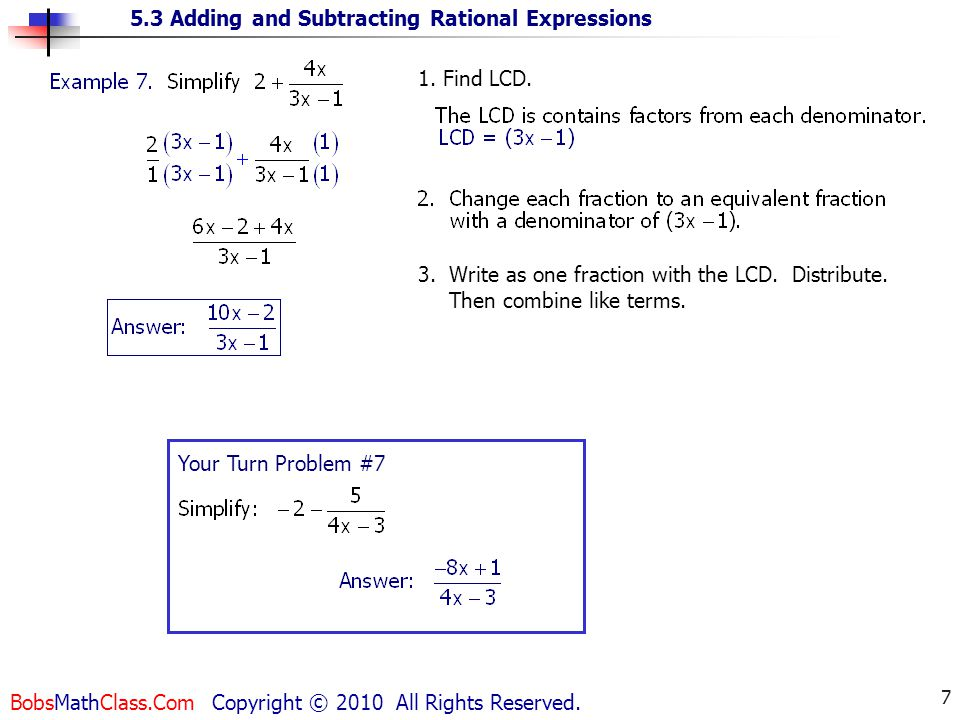 5.3 Adding and Subtracting Rational Expressions BobsMathClass.Com Copyright © 2010 All Rights Reserved.