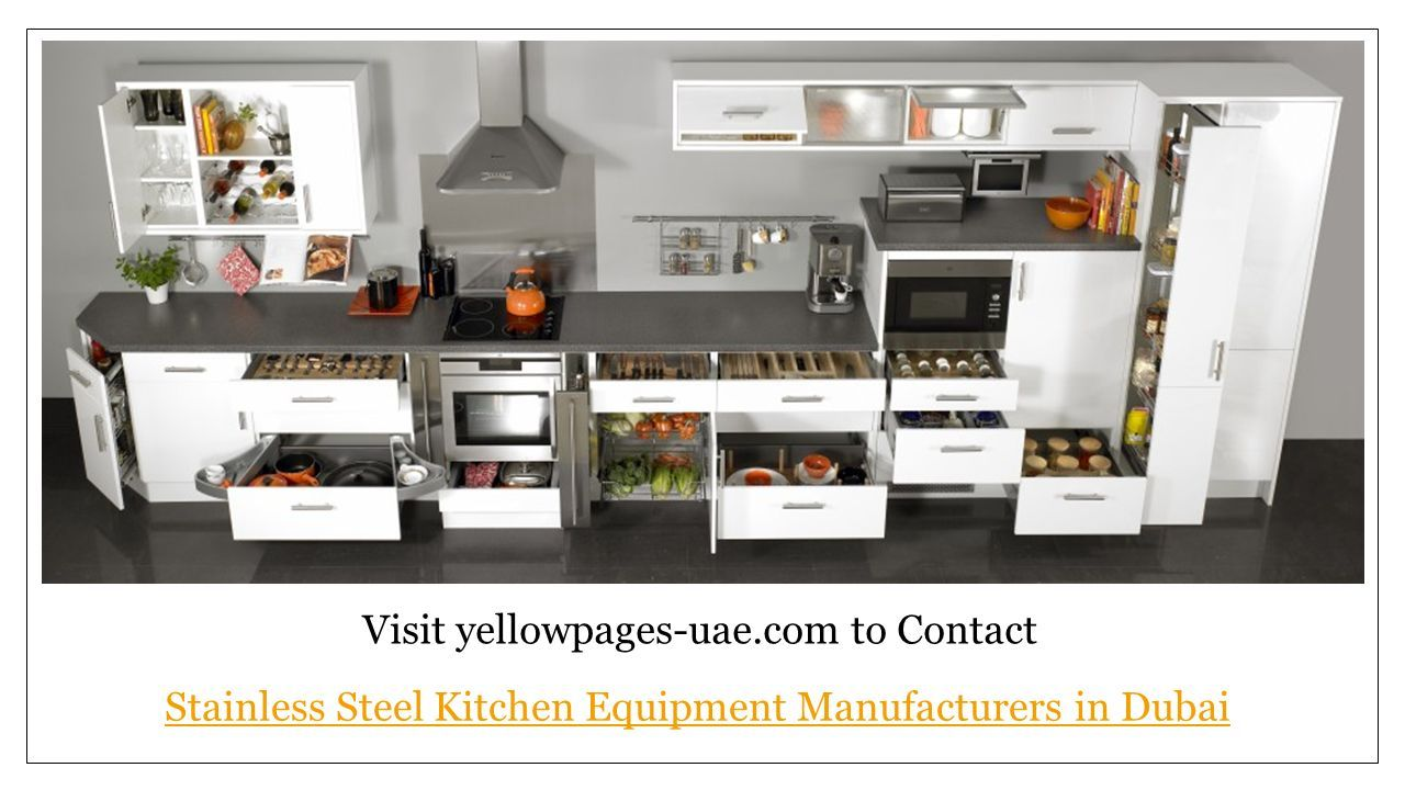 Stainless Steel Kitchen Equipment Manufacturers In Dubai Ppt