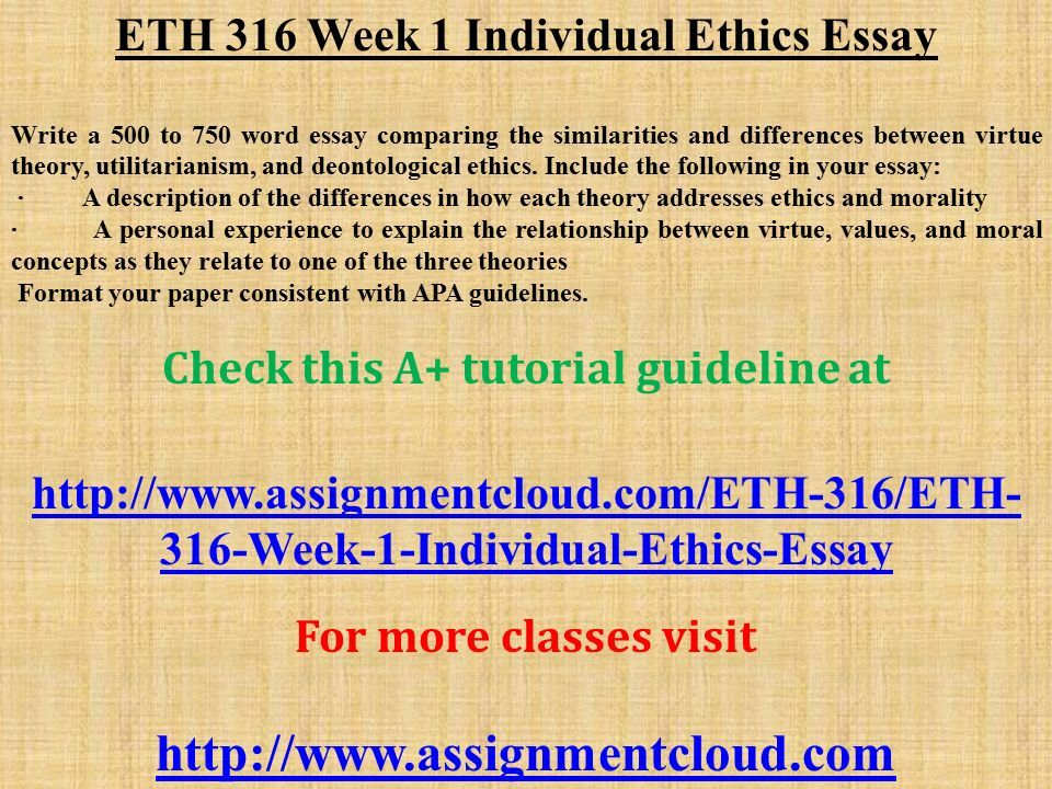 English Essay Websites Eth  Week  Individual Ethics Essay Write A  To  Word Essay  Comparing The How To Stay Healthy Essay also Topics For High School Essays Eth  Week  Individual Ethics Essay Write A  To  Word Essay  Essays On English Literature