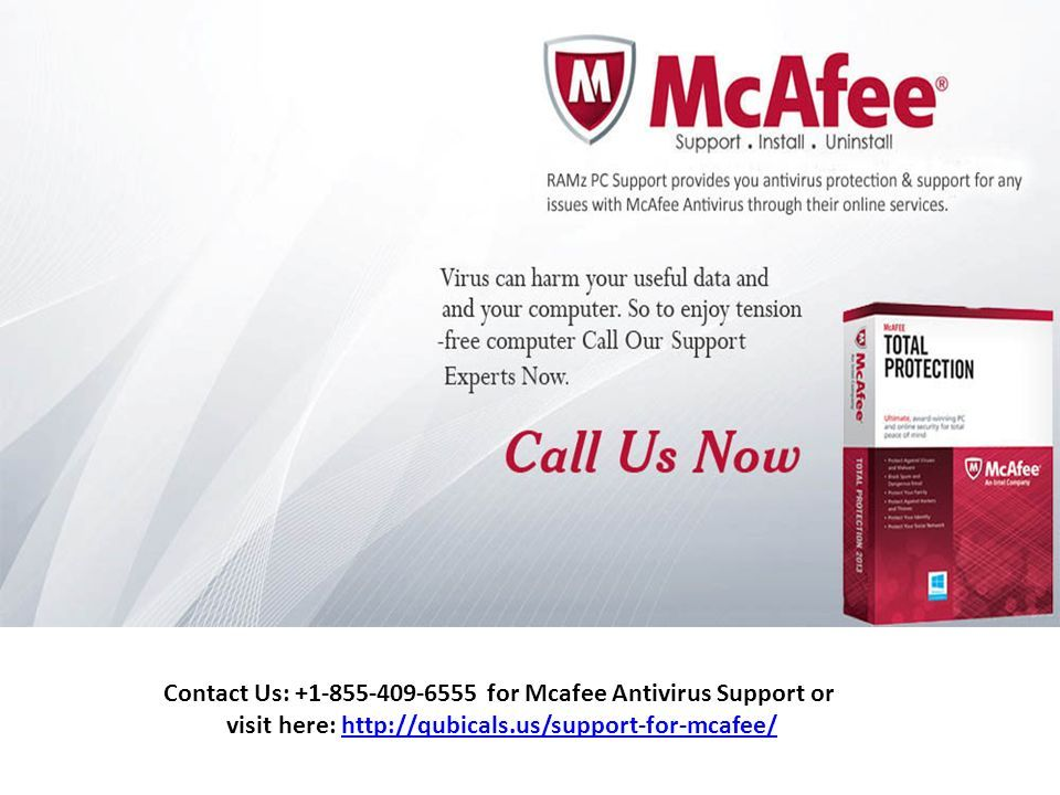Contact Us: for Mcafee Antivirus Support or visit here:
