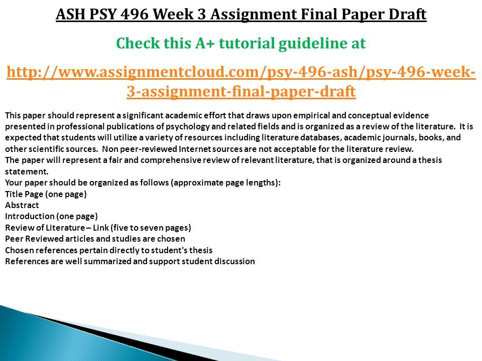 ASH PSY 496 Week 3 Assignment Final Paper Draft Check This A Tutorial Guideline At
