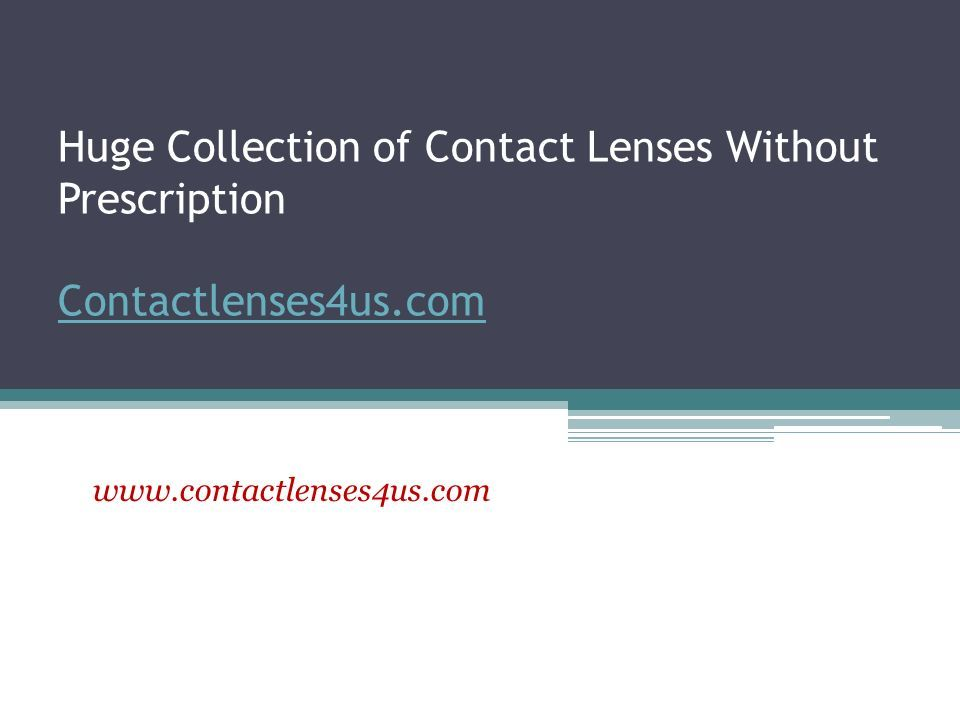 Huge Collection of Contact Lenses Without Prescription Contactlenses4us.com Contactlenses4us.com