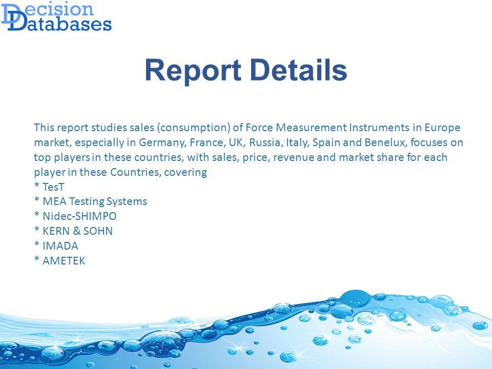 Europe Force Measurement Instruments Market Report ppt download