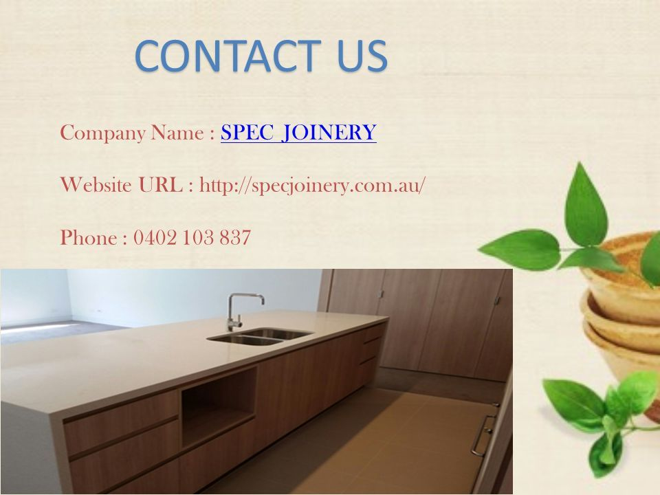 CONTACT US Company Name : SPEC JOINERYSPEC JOINERY Website URL :   Phone :