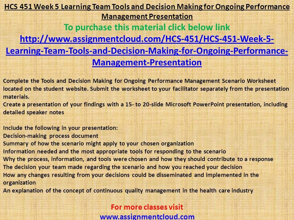 HCS 451 Week 5 Learning Team Tools and Decision Making for Ongoing