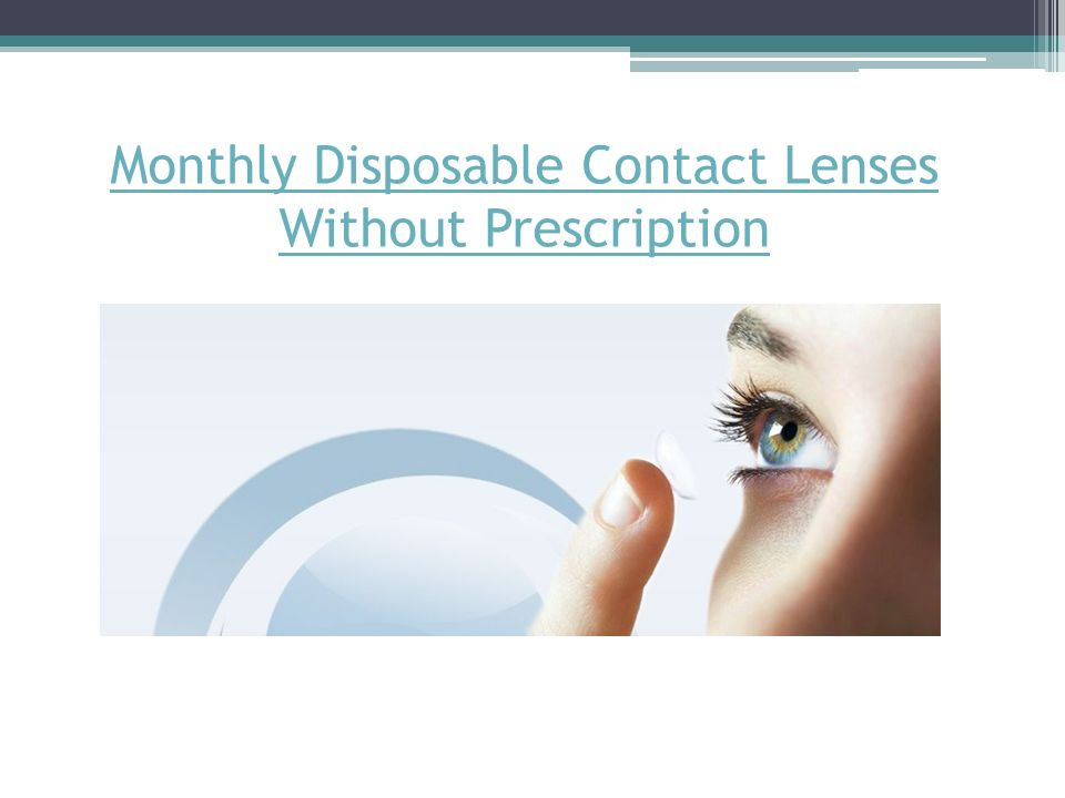 Monthly Disposable Contact Lenses Without Prescription