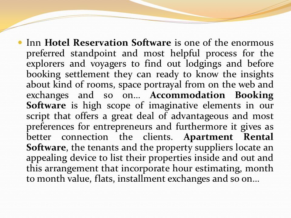 inn hotel reservation software is one of the enormous preferred standpoint and most helpful process for