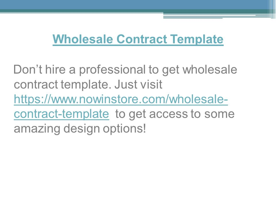 Wholesale Contract Template Don't hire a professional to get wholesale contract template.