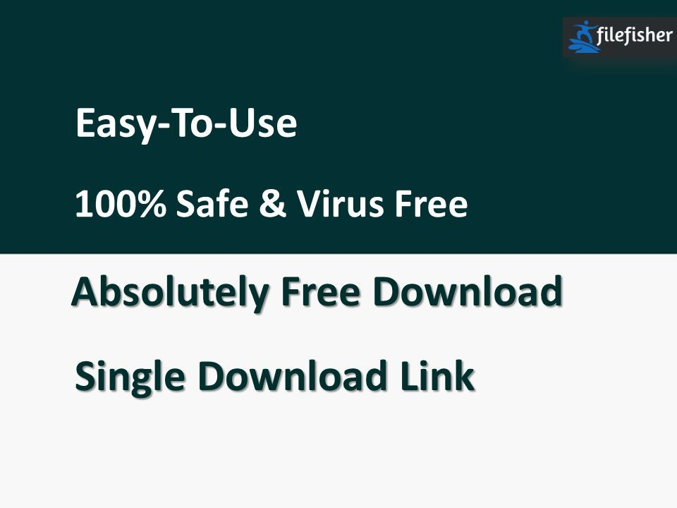 Downloads Best Free Software PC - Filefisher com - ppt download