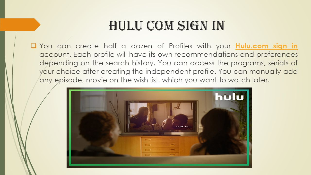 Create family members profile with primary hulu account For more