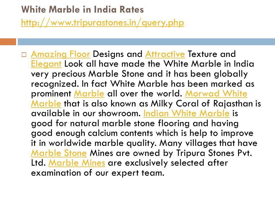 WHITE MARBLE IN INDIA RATES - ppt download