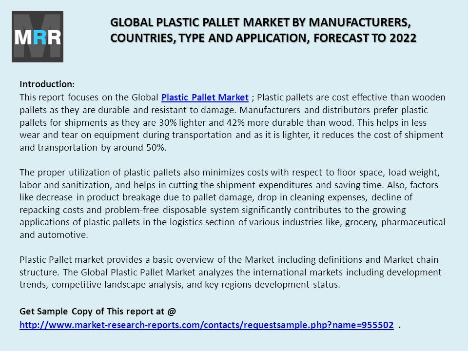 introduction this report focuses on the global plastic pallet market plastic pallets are cost