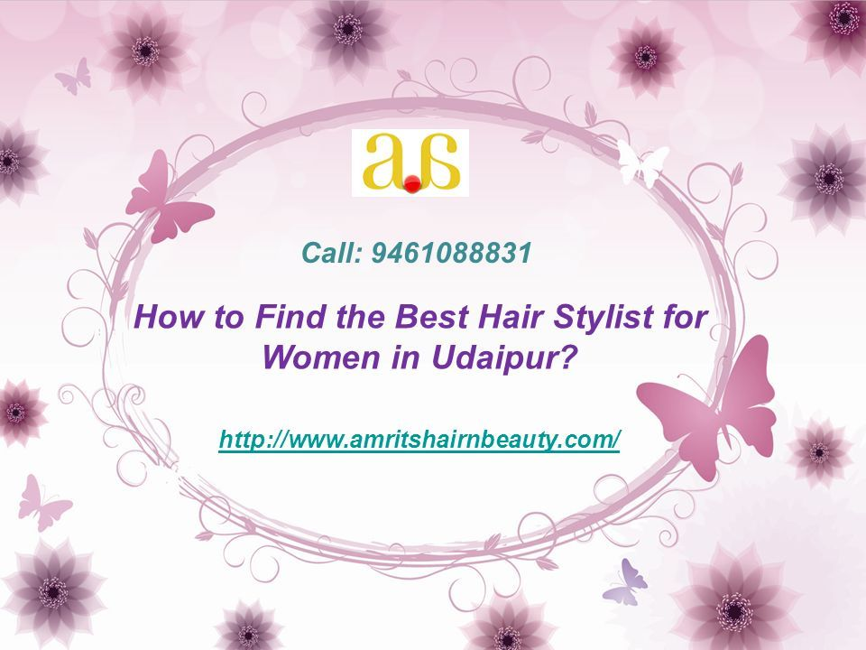 How to Find the Best Hair Stylist for Women in Udaipur.