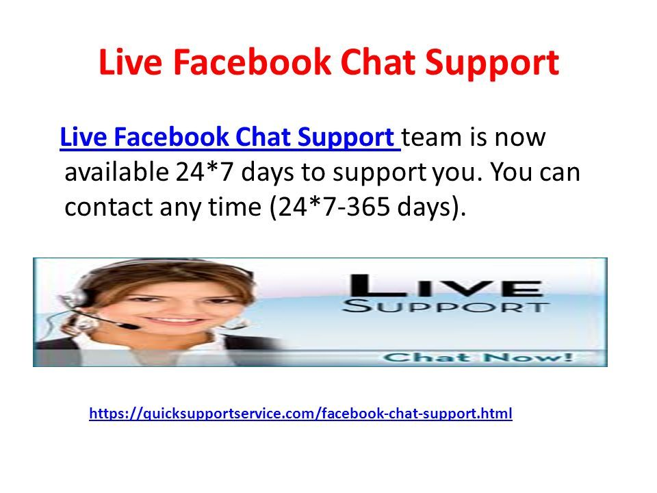 Facebook help chat  Facebook chat support You can discuss