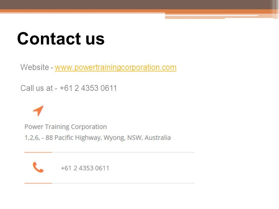 Contact us Website -   Call us at