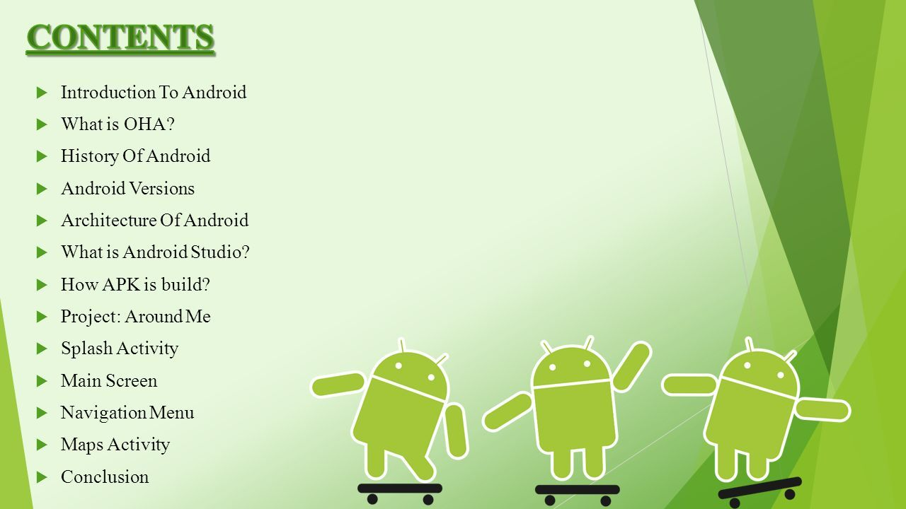 A presentation on Android and Android project Around Me