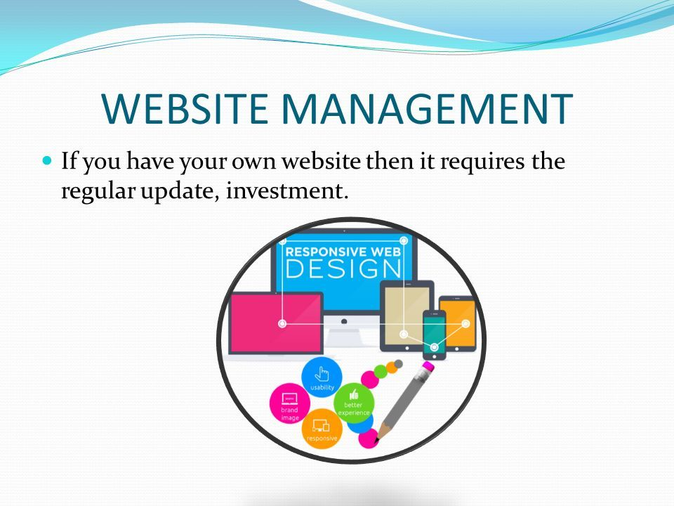 WEB DESIGN SERVICES FOR SMALL BUSINESS  WEBSITE MANAGEMENT If you