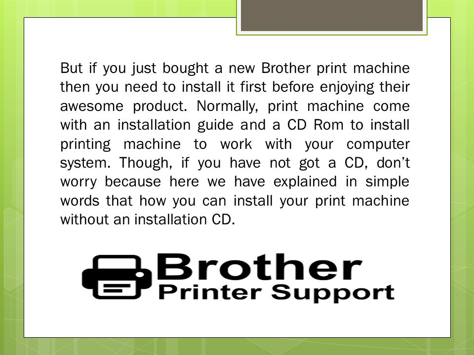 What are the steps to install a Brother Printer without the CD