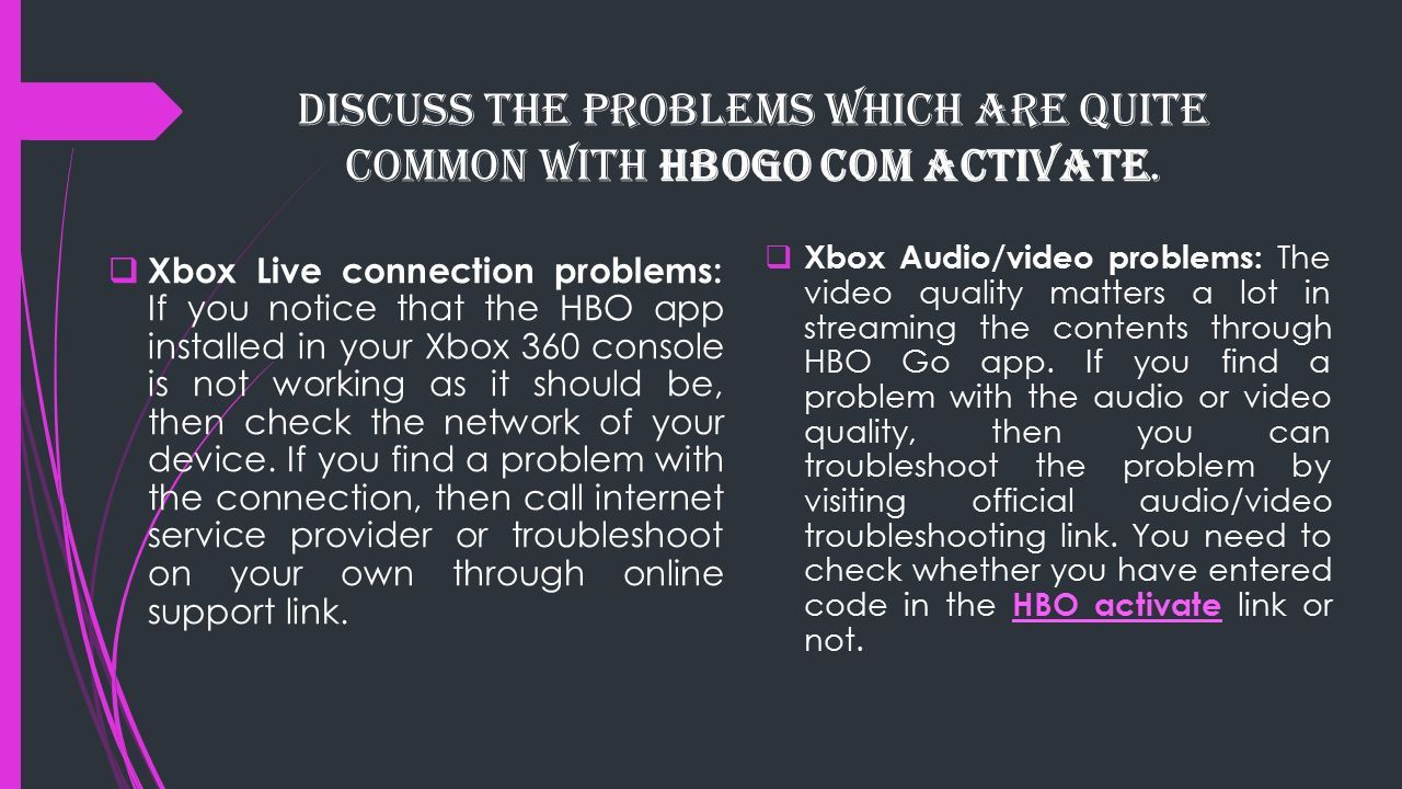 How To Fix HBO GO Related Issues On Xbox 360? For more