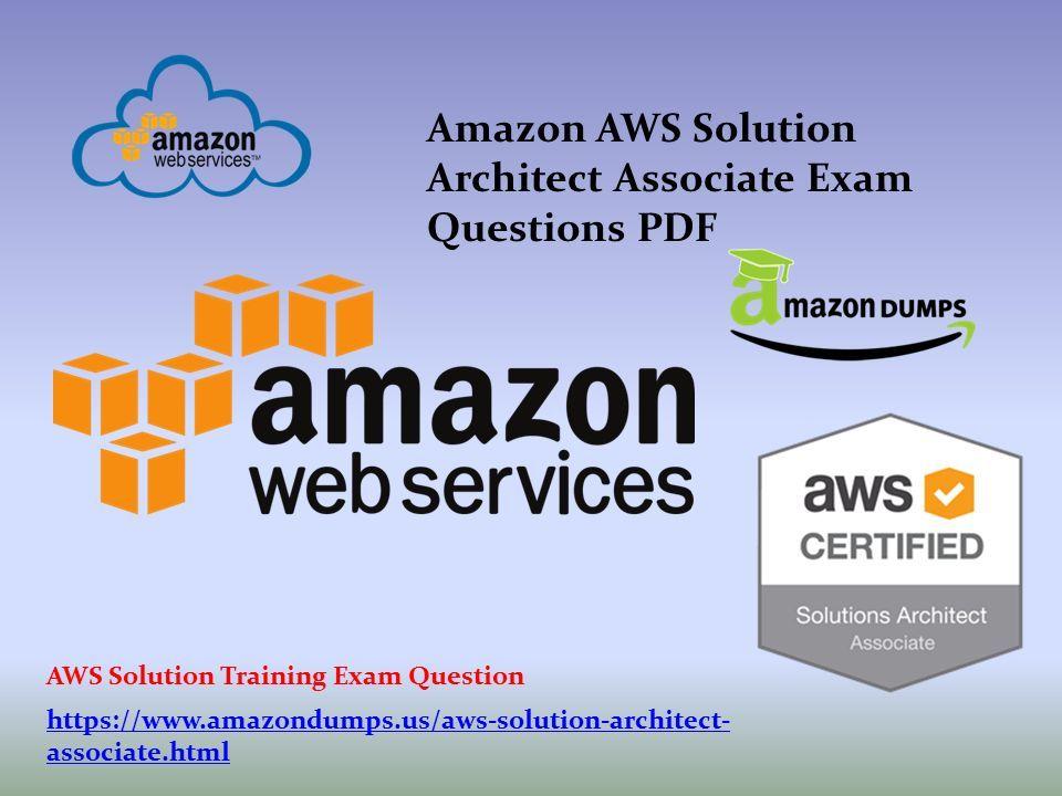 Amazon AWS Solution Architect Associate Exam Questions PDF associate