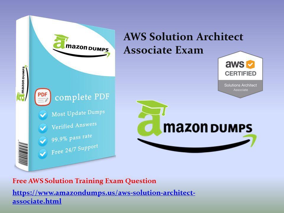 Amazon AWS Solution Architect Associate Exam Questions PDF