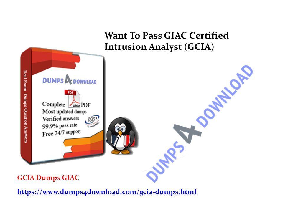 Want To Pass Giac Certified Intrusion Analyst Gcia Gcia Dumps Giac