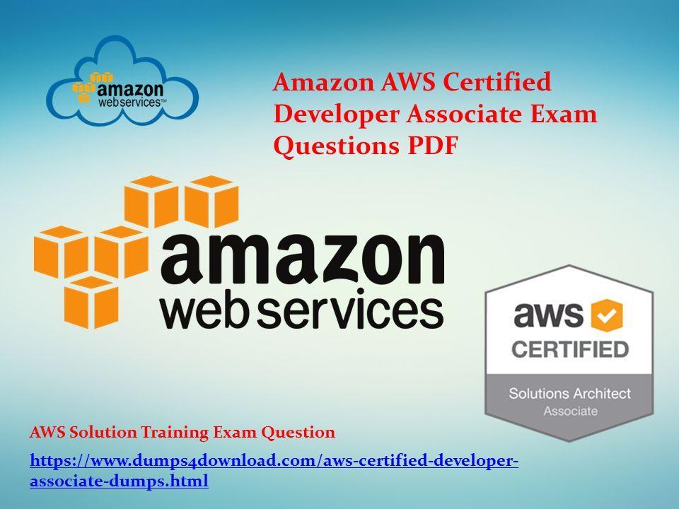 Amazon AWS Certified Developer Associate Exam Questions PDF ...