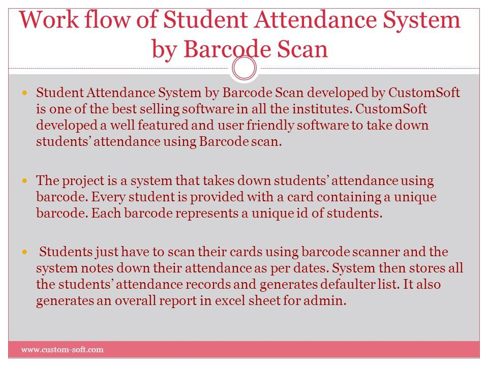student attendance monitoring using barcode reader Attendance management of students in institution can be rigorous using the conventional method of paper sheets and old file system method therefore, this system designed in this project work is not based on the existing barcode system tracking and monitoring student time of attendance could.