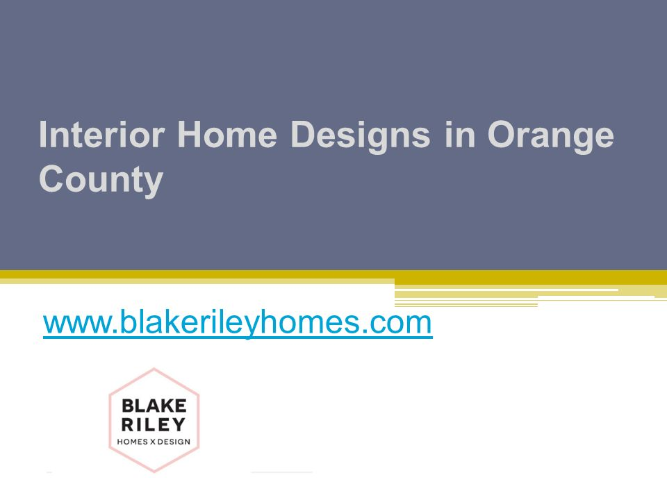 Interior Home Designs in Orange County