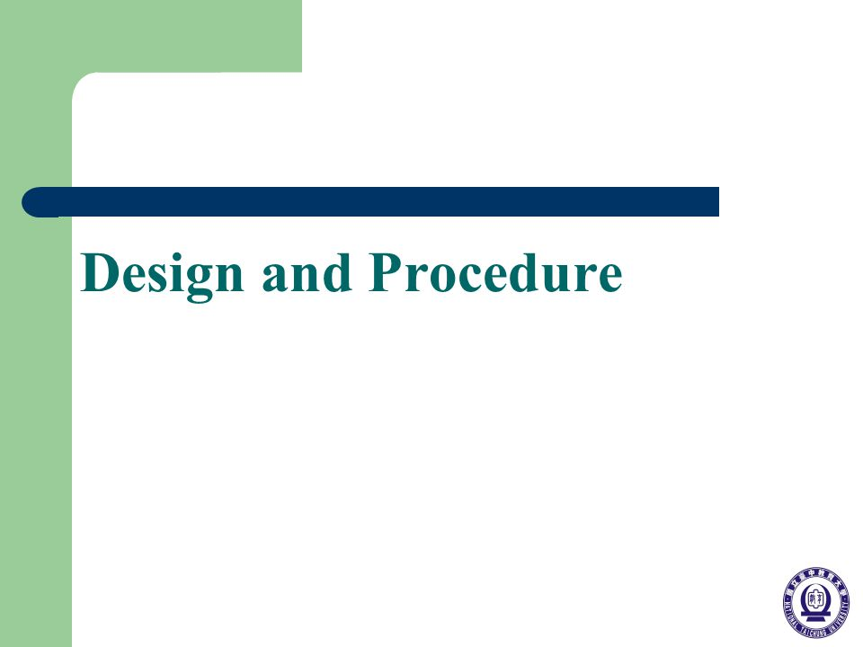 Design and Procedure