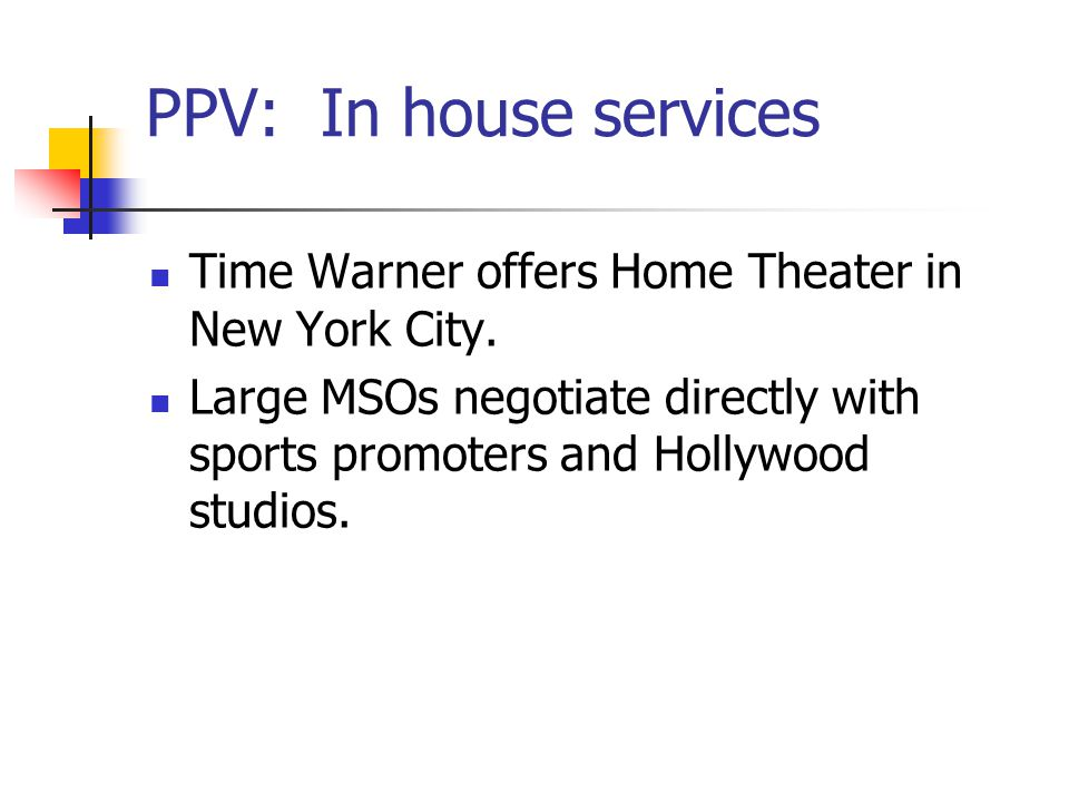 PPV: In house services Time Warner offers Home Theater in New York City.