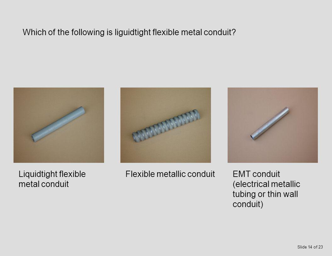 Which of the following is flexible metallic conduit.