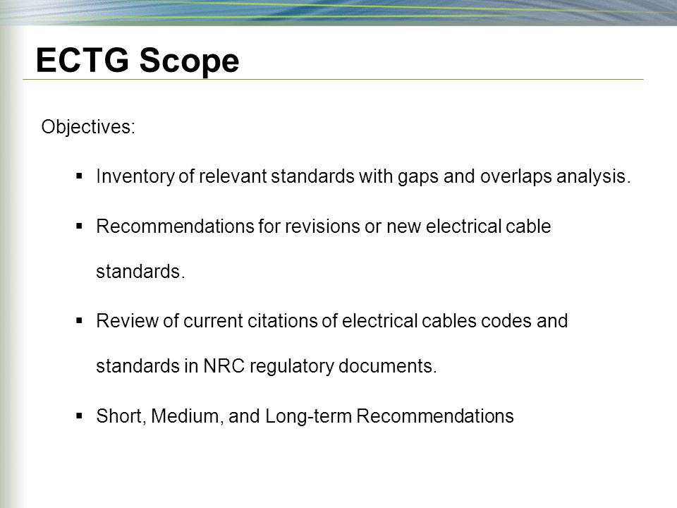 ECTG Scope Objectives: Inventory of relevant standards with gaps and overlaps analysis.
