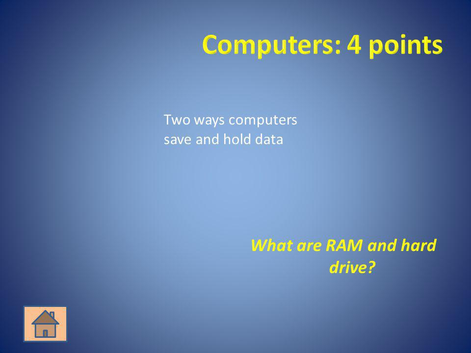 What are RAM and hard drive