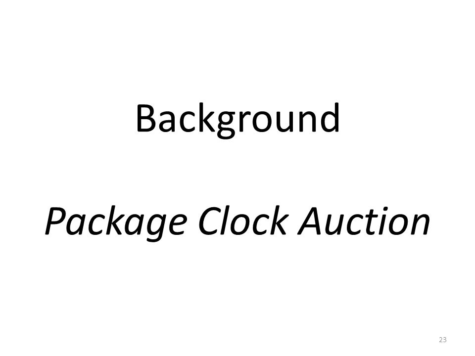 Background Package Clock Auction 23