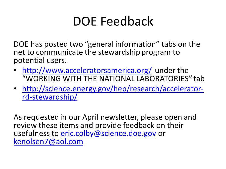 DOE Feedback DOE has posted two general information tabs on the net to communicate the stewardship program to potential users.