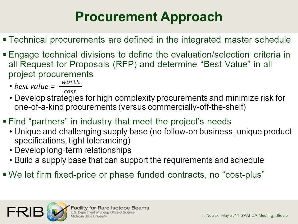 Procurement Approach T. Nowak, May 2014 SPAFOA Meeting, Slide 5