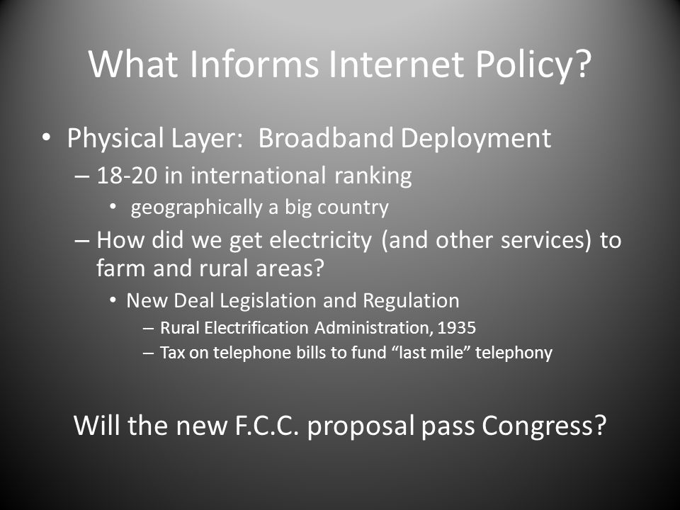 What Informs Internet Policy.