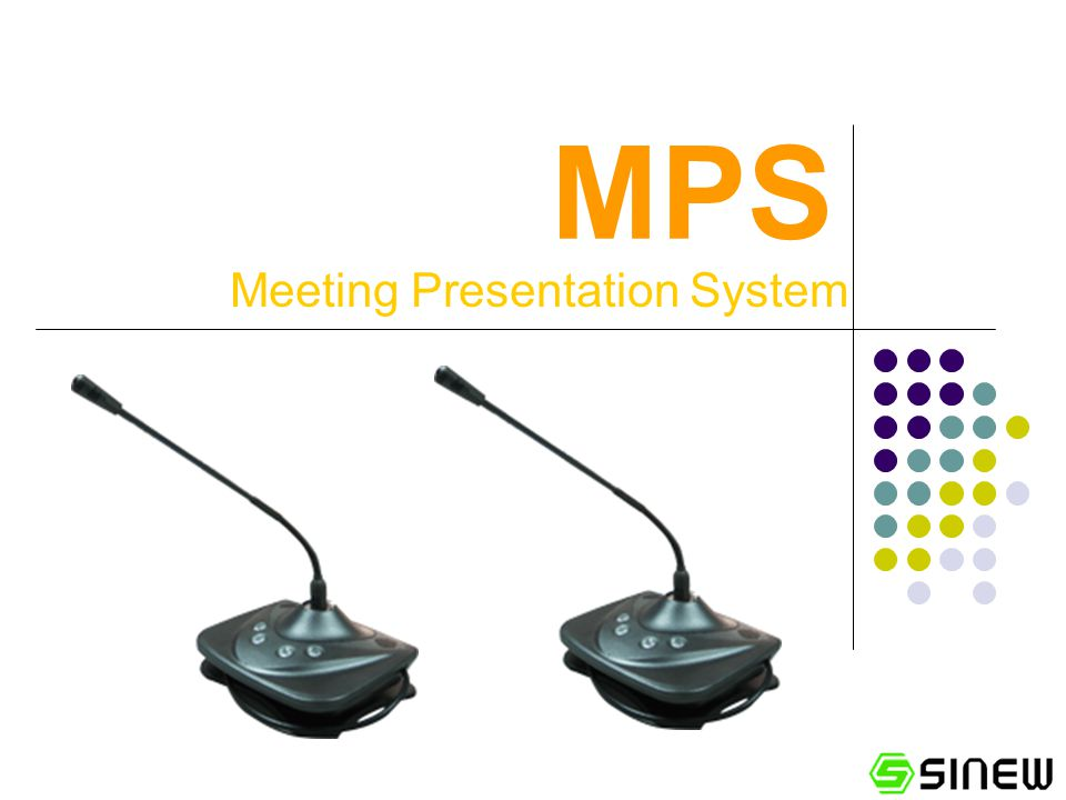 MPS Meeting Presentation System